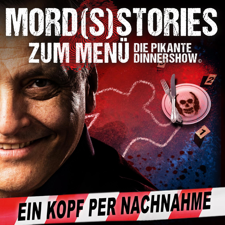 MORD(S)STORIES ZUM MENÜ – DIE PIKANTE DINNERSHOW - Ein Kopf per Nachname 19.12.2020